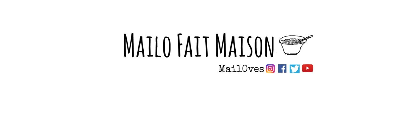 Recettes : MailoFaitMaison.com