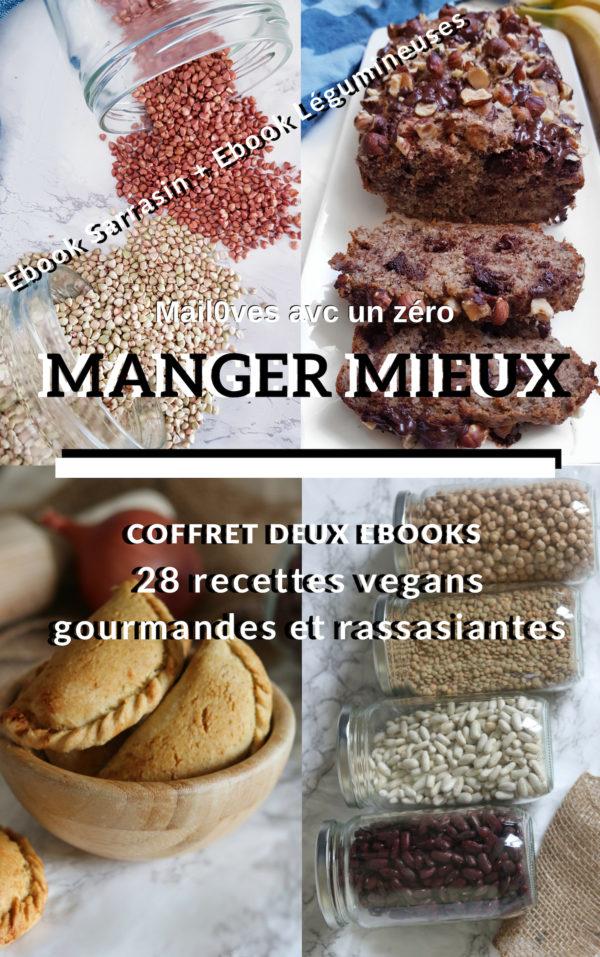 Sarrasin et Légumineuses : 2 ebooks de recettes gourmandes et rassasiantes de Mail0ves - mailo fait maison