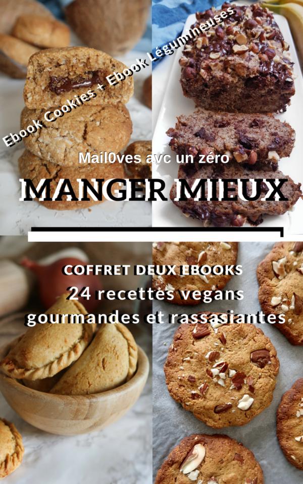 Cookies et Légumineuses : 2 ebooks de recettes gourmandes et rassasiantes de Mail0ves - mailo fait maison