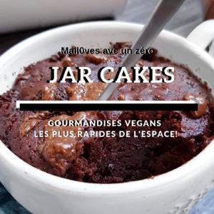 Gratuit : Jar Cakes Rapides, Gourmands Et Rassasiants de mail0ves - mailo fait maison